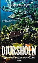 Djursholm : Sveriges ledarsamhälle