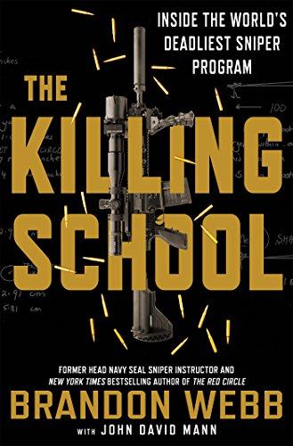 The Killing School: Inside the World's Deadliest Sniper Program