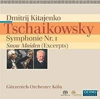 チャイコフスキー:交響曲 第1番「冬の日の幻想」・「雪娘」抜粋[SACD-Hybrid]