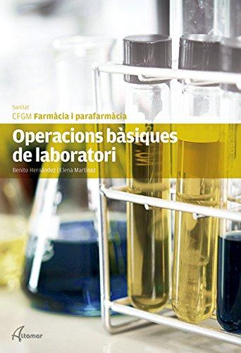 Operacions bàsiques de laboratori (CFGM FARMACIA I PARAFARMACIA)