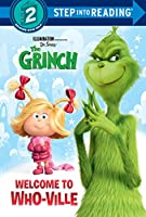 Welcome to Who-ville (Illumination's The Grinch) (Step into Reading)