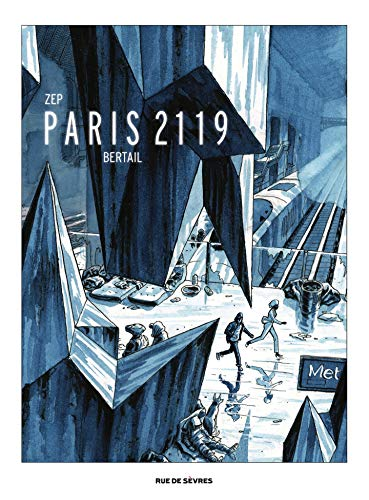 Paris 2119 Version Luxe (BD ADO-ADULTES) (French Edition)