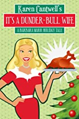 It's a Dunder-Bull Wife Kindle Edition