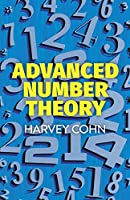 Advanced Number Theory (Dover Books on Mathematics)