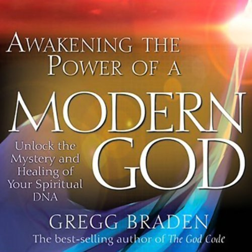 Awakening the Power of a Modern God audiobook cover art