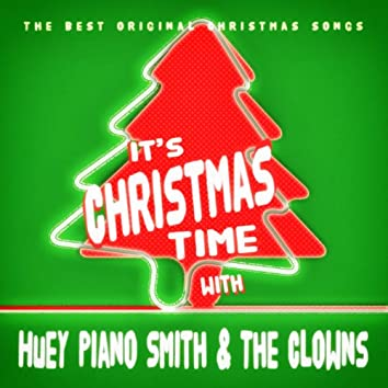 It's Christmas Time with Huey Piano Smith & The Clowns
