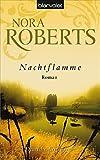 Nachtflamme von Nora Roberts
