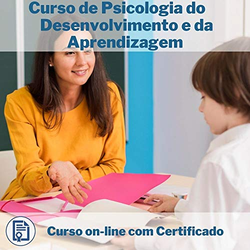 Curso Online de Psicologia do Desenvolvimento e da Aprendizagem com Certificado