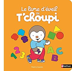 Le livre d'éveil de T'choupi Livres pour jouer et apprendre