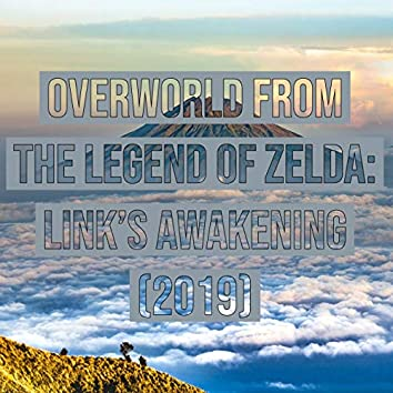 "Overworld (From ""The Legend of Zelda: Link's Awakening"")"