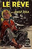 Le rêve / Zola, Emile / Réf: 15076
