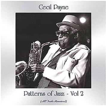 Patterns of Jazz -, Vol. 2 (All Tracks Remastered)