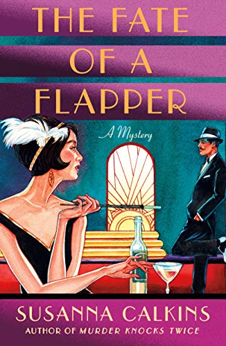 The Fate of a Flapper: A Mystery (The Speakeasy Murders (2))