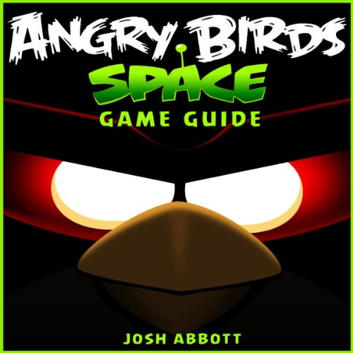 Angry Birds Space Game Guide audiobook cover art