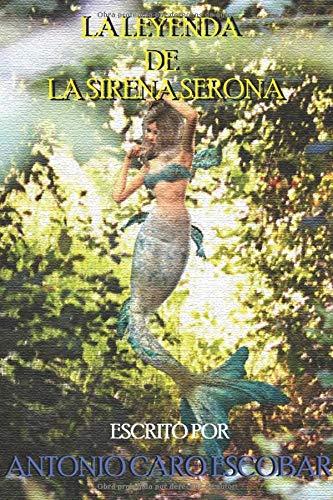 La Leyenda de la Sirena Serona