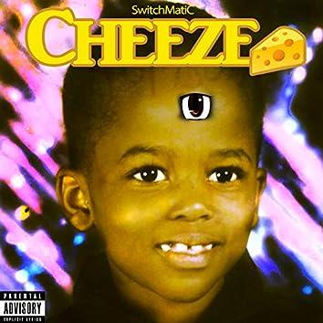 Cheeze!