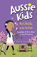 Meet Matilda at the Festival (Aussie Kids)