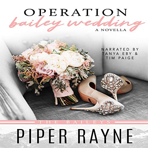 Page de couverture de Operation Bailey Wedding: A Novella