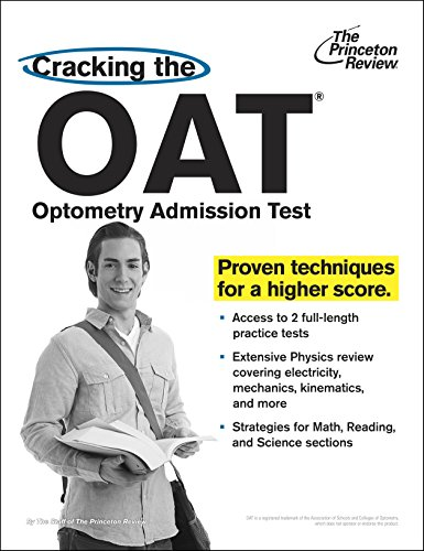 Cracking The Oat Optometry Admission Test Proven Techniques For A Higher Score Graduate School Test Preparation