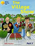 Oxford Reading Tree: Robins Pack 3: the Village Show