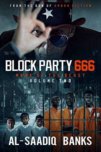 Block Party 666: Mark of the Beast Volume 2 (Block Party Series Book 6)