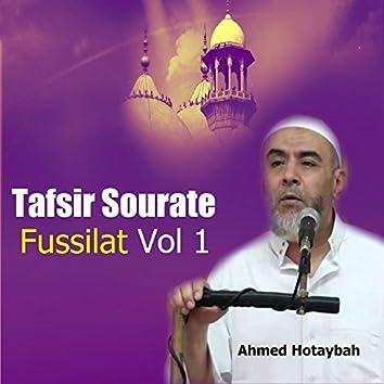 Tafsir Sourate Fussilat Vol 1 (Quran)