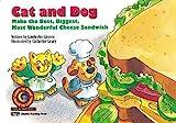 Cat & Dog Make the Best, Biggest, Most Wonderful Cheese Sandwich (Fun & Fantasy Series : Level III)