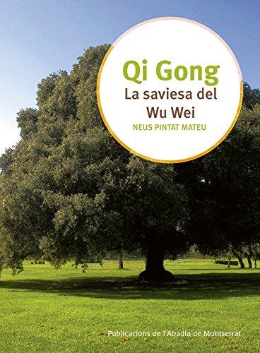 La Sabiesa Del Wu Wei (Qi Gong)