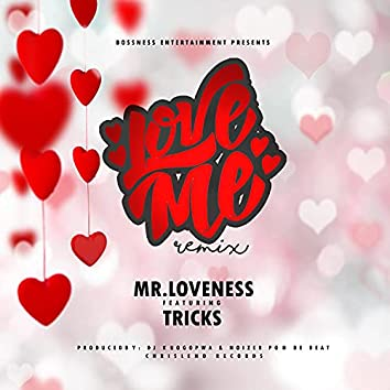 Love Me (feat. Tricks Hr)