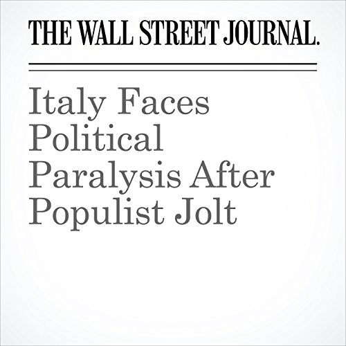 Italy Faces Political Paralysis After Populist Jolt copertina
