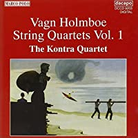 Holmboe: String Quartets V.1