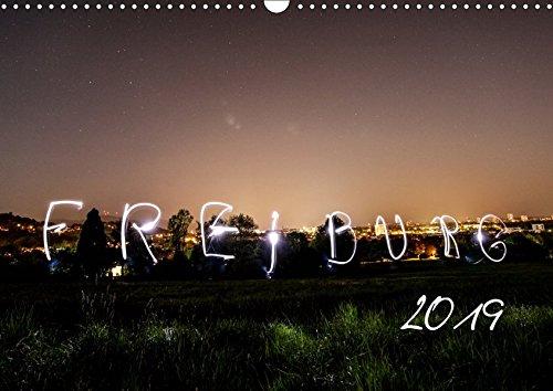 Freiburg bei Nacht (Wandkalender 2019 DIN A3 quer): Bezaubernde Nachtaufnahmen unsere Perle Freiburg im Breisgau. (Monatskalender, 14 Seiten ) (CALVENDO Orte)