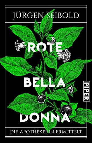 Rote Belladonna (Die Apothekerin ermittelt 2)