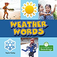 Weather Words (My First Science Words)