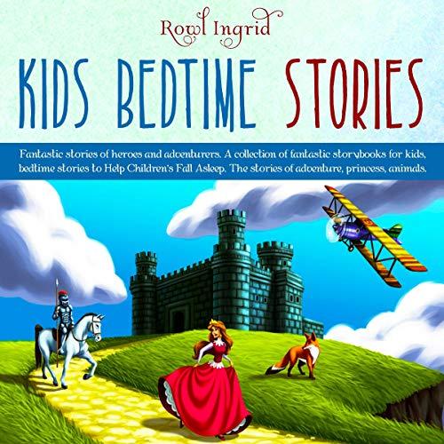 Kids Bedtime Stories audiobook cover art
