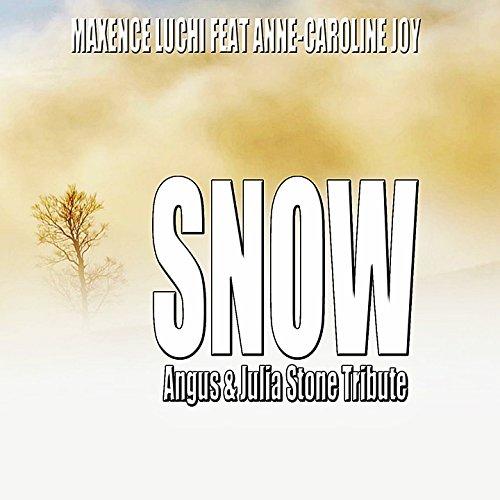 Snow (Angus & Julia Stone Tribute) [feat. Anne-Caroline Joy]