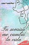 Tu sonrisa me cambió la vida par Castellar
