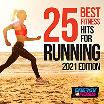 25 Best Fitness Hits for Running 2021 Edition