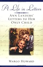 A Life in Letters: Ann Landers