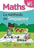 Maths MS La méthode de Singapour : Fichier de l'élève