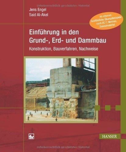 Grund-, Erd- und Dammbau by A. Engel(2012-07-30)