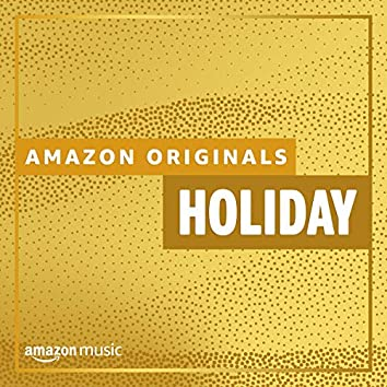Amazon Originals - Holiday