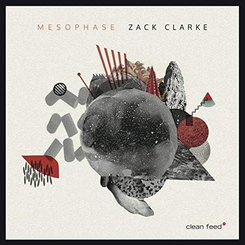 Zack Clarke feat. Chris Irvine, Charlotte Greve, Nick Dunston  & Leonid Galaganov