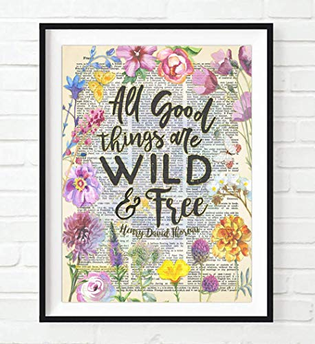 All Good things Are Wild and Free, Henry David Thoreau Quote Art Print, Unframed, Vintage Highlighted Dictionary Page Wall Art Decor Poster Sign, 8x10