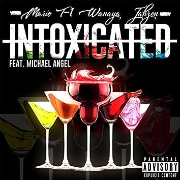 Intoxicated (Remix) [feat. Jahzon & Michael Angel]