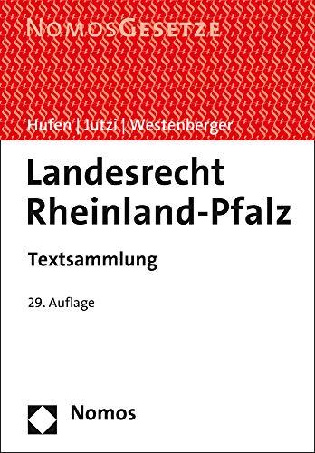 Landesrecht Rheinland-Pfalz: Textsammlung - Rechtsstand: 20. Juli 2020