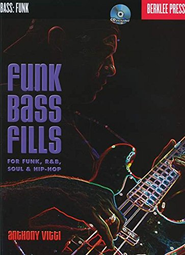 Funk Bass Fills: For Funk, R&B, Soul & Hip-Hop