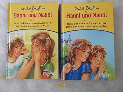 Hanni und Nanni I: Bd. 1 (1 & 2): Hanni und Nanni sind immer dagegen/Hanni und Nanni schmieden neue Pläne, Bd. 2 (3 & 4): Hanni und Nanni in neuen Abenteuern/Kein Spaß ohne Hanni und Nanni