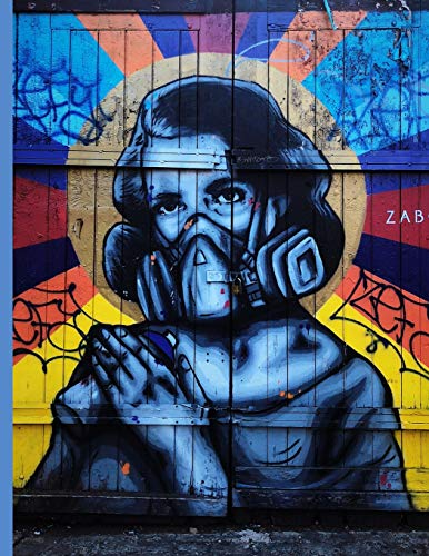 Graffiti Street Art #3 Gas Mask Woman: Everyday Notebook