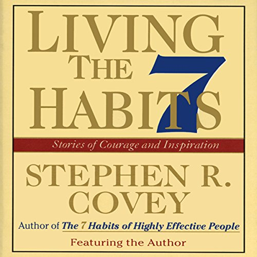 Living the 7 Habits audiobook cover art